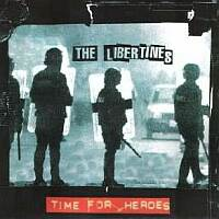 "Cancionzacas: ""Time for Heroes"", de The Libertines"