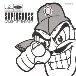 "Cancionzacas: ""Caught by the Fuzz"", de Supergrass"