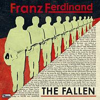 "Cancionzacas: ""The Fallen"", de Franz Ferdinand"